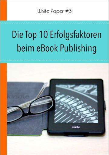 Die Top-10 Erfolgsfaktoren beim eBook-Publishing