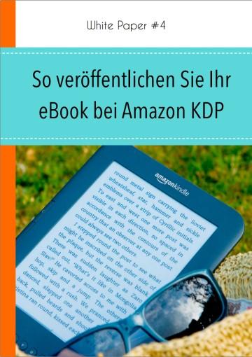 So veröffentlichen Sie Ihr eBook bei Amazon KDP