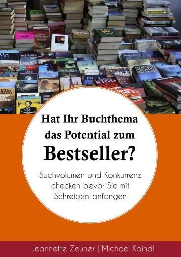 Hat Ihr Buch das Potential zum Bestseller?