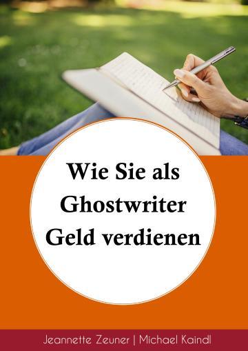 Wie Sie als Ghostwriter Geld verdienen
