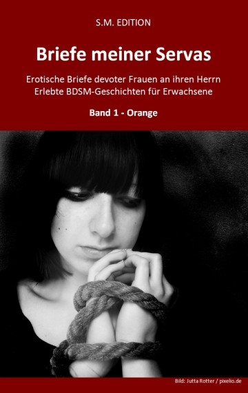 Briefe meiner Servas – Teil 1 – Orange