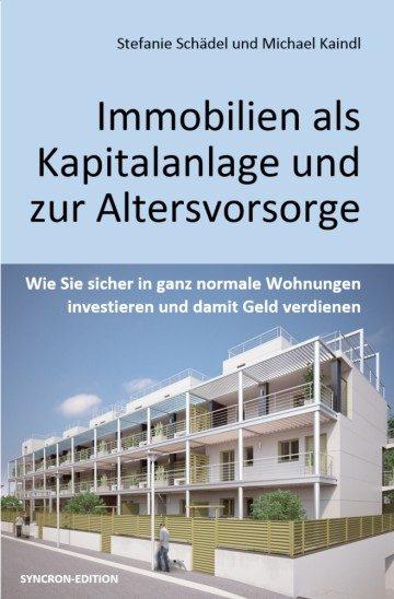 Immobilien als Kapitalanlage  und zur Altersvorsorge